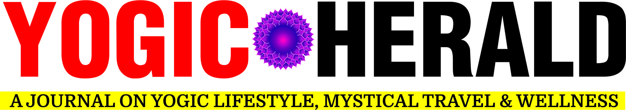 Yogic Herald - A Journal on Yogic Lifestyle, Mystical Travel & Wellness